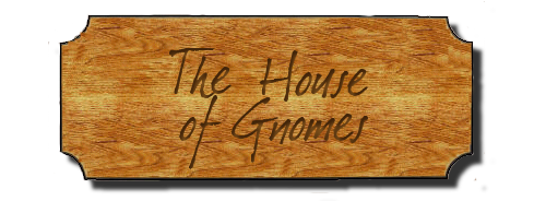 House of Gnomes: it's a house, full of gnomes, who write stuff.